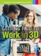 Cover for Getting paid to work in 3D