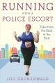 Cover for Running with a police escort: tales from the back of the pack