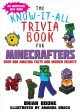 Cover for The know-it-all trivia book for minecrafters: over 800 amazing facts and in...