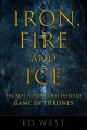 Cover for Iron, fire and ice: the real history that inspired Game of thrones