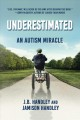 Cover for Underestimated: An Autism Miracle.