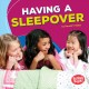 Cover for Having a sleepover