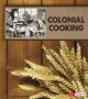 Cover for Colonial cooking
