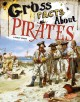 Cover for Gross facts about pirates