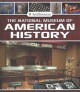 Cover for The National Museum of American History