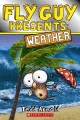 Cover for Fly Guy presents: weather