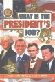 Cover for What is the president's job?