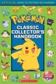 Cover for Classic Collector's Handbook: An Official Guide to the First 151 Pokemon