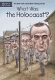Cover for What Was the Holocaust?