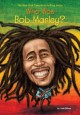 Cover for Who Was Bob Marley?