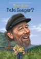Cover for Who Was Pete Seeger?