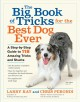 Cover for The big book of tricks for the best dog ever: a step-by-step guide to 118 a...