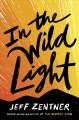 Cover for In the Wild Light