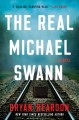 Cover for The real Michael Swann