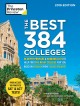 Cover for The Princeton Review. The best 384 colleges, [2019 edition]