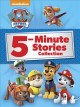 Cover for Paw Patrol 5-minute stories collection.