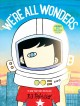 Cover for We're All Wonders