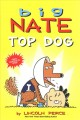 Cover for Big Nate Top Dog