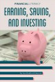 Cover for Earning, saving, and investing