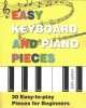 Cover for Easy keyboard and piano pieces: 30 easy-to-play pieces for beginners