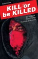 Cover for Kill or Be Killed 1