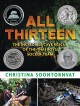 Cover for All thirteen: the incredible cave resuce of the Thai boys' soccer team