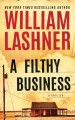 Cover for A Filthy Business