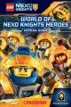 Cover for World of Nexo Knights heroes: official guide