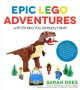 Cover for Epic Lego Adventures With Bricks You Already Have: Build Crazy Worlds Where...