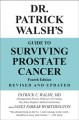 Cover for Dr. Patrick Walsh's guide to surviving prostate cancer