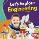 Cover for Let's Explore Engineering