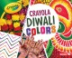 Cover for Crayola Diwali Colors