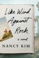 Cover for Like wind against rock: a novel