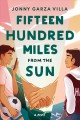 Cover for Fifteen hundred miles from the sun