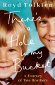Cover for There's a hole in my bucket: a journey of two brothers
