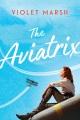 Cover for The aviatrix