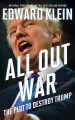 Cover for All Out War: The Plot to Destroy Trump