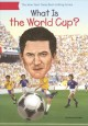 Cover for What Is the World Cup?