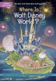 Cover for Where Is Walt Disney World?