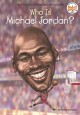 Cover for Who Is Michael Jordan?