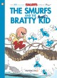 Cover for The Smurfs 27 - the Smurfs and the Bratty Kid