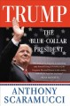 Cover for Trump: the blue-collar president