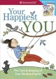 Cover for Your Happiest You: The Care & Keeping of Your Mind and Spirit
