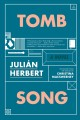 Cover for Tomb song: a novel