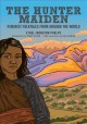 Cover for The hunter maiden: feminist folktales from around the world