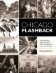 Cover for Chicago flashback: the people and events that shaped a city's history