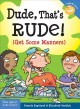 Cover for Dude, that's rude!: (get some manners)