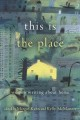 Cover for This is the place: women writing about home
