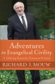Cover for Adventures in evangelical civility: a lifelong quest for common ground