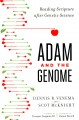 Cover for Adam and the genome: reading scripture after genetic science